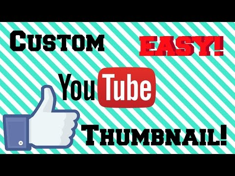 HOW TO MAKE A THUMBNAIL! 2017 EASY