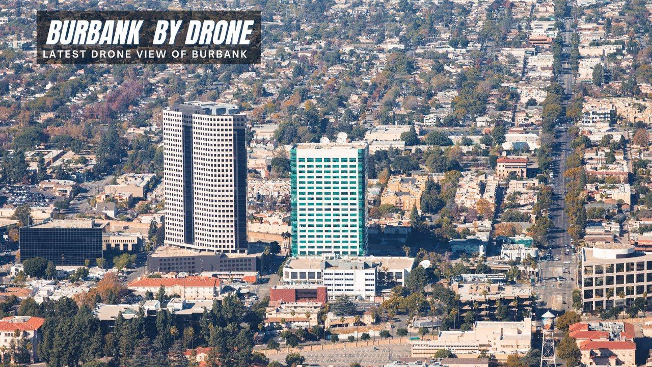Burbank California By Drone - Burbank Ca Drone View