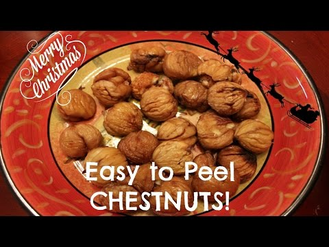 How to: Roasted Chestnuts (Easy to Peel)