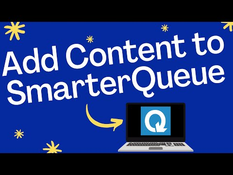 SmarterQueue - How to add Content to Scheduling Tool