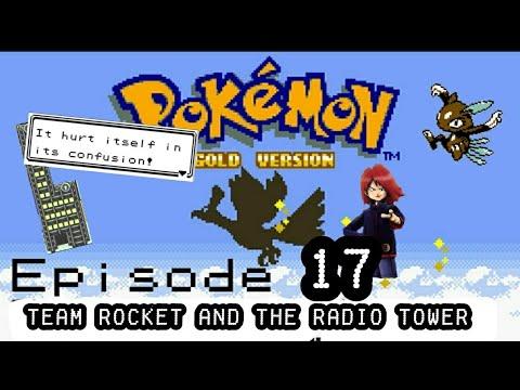 Pokemon Gold Version VC Playthrough EP-17-Team Rocket at the Radio Tower!?