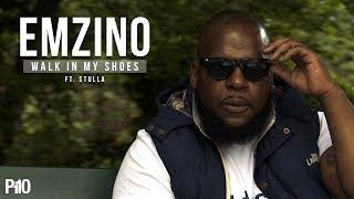 P110 - Emzino - Walk In My Shoes [Music Video]