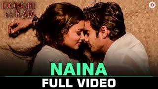 Naina - Full Video | Dongri Ka Raja | Gashmir Mahajani & Reecha Sinha | Altamash Faridi