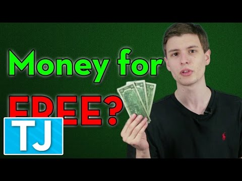How to Get Free Money!