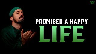 ALLAH PROMISES THIS PERSON A VERY HAPPY LIFE