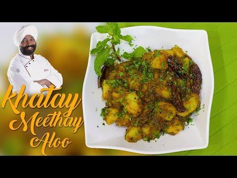 Khatay Meethe Aloo Recipe | Indian Cuisine Recipes |Chef Harpal singh