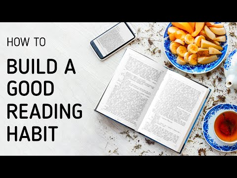 How to Build a Good Reading Habit