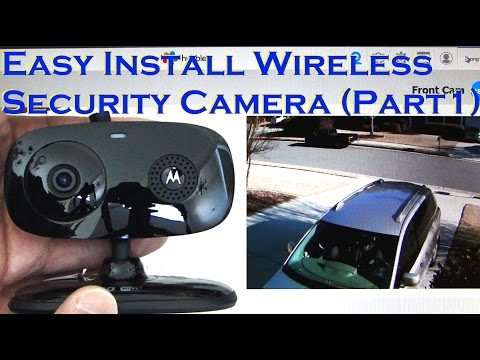 Easy Install Wireless Home Security Camera Motion Detection (PART 1) MOTOROLA FOCUS66