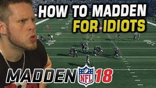 HOW TO WIN at MADDEN 18! HE