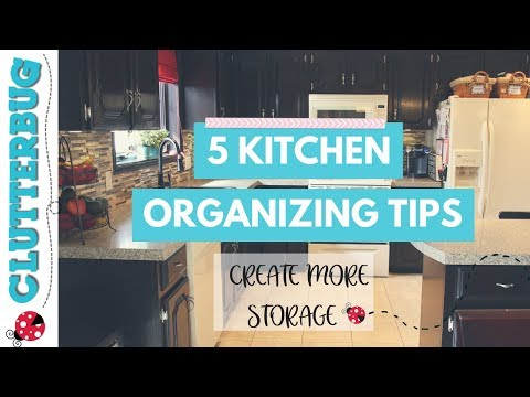 5 Tips & Ideas to Organize Your Kitchen and Create More Storage
