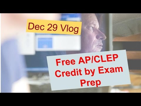How to go to College Free AP/CLEP Credit by Exam prep courses Dec 29