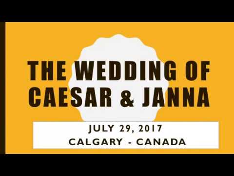 Caesar & Janna Wedding July 29, 2017 Calgary - Canada