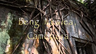 Best Temples in Cambodia - Beng Mealea Video  (HD)
