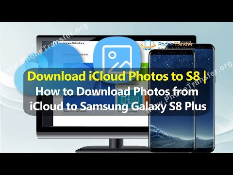 Download iCloud Photos to S8 | How to Download Photos from iCloud to Samsung Galaxy S8 Plus