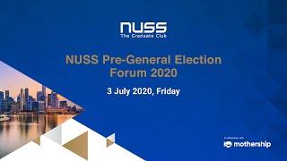 NUSS Pre-General Election Forum 2020
