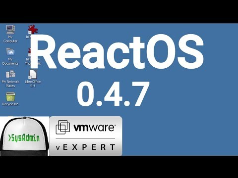 How to Install ReactOS 0.4.7 + Apps + Review on VMware Workstation [2018]
