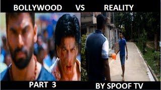 bollywood vs reality||EXPECTATION vs reality||part 3|| by spoof tv