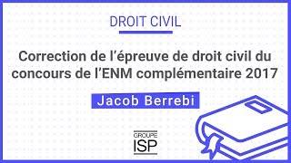 Correction Annales De Droit Civil 2017 Enm Complémentaire