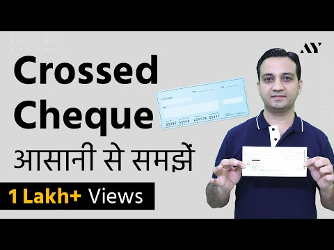 Crossing a Cheque - Explained in Hindi (2018)
