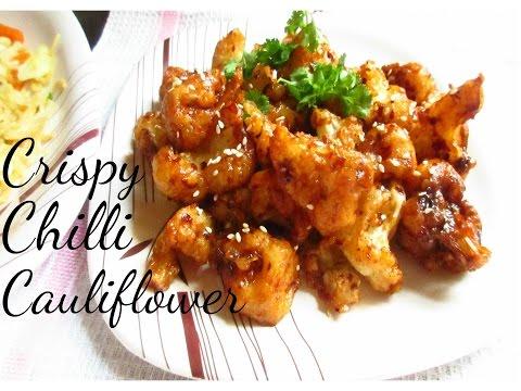 Crispy Crunchy Chilli Gobi - Chilli Cauliflower - Easy Party Appetizer Recipe