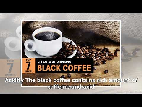 What are the side effects of drinking blackcoffee