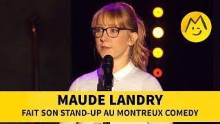 Maude Landry - Fait son Stand-Up au Montreux Comedy