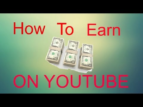How To Start Earning Money On YouTube! | How To Get Monetized!