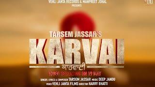 Karvai ( Full Song ) Tarsem Jassar | Latest Punjabi Songs 2017 | Vehli Janta Records