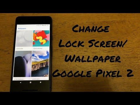 How to change background/ wallpaper Google Pixel 2/2XL