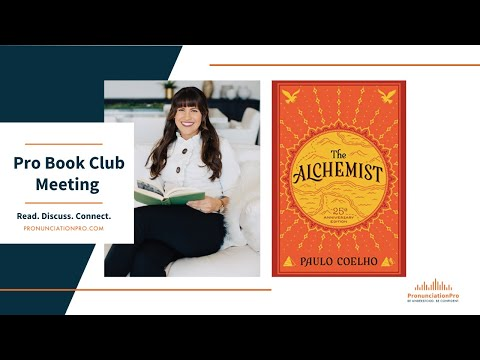 The Alchemist - Pronunciation Pro BOOK CLUB