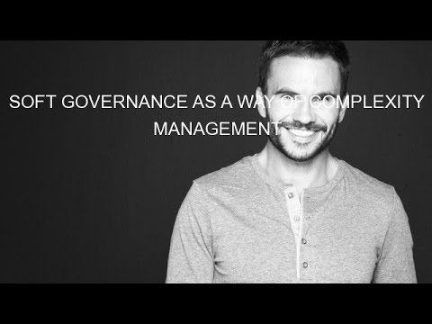 SOFT GOVERNANCE AS A WAY OF COMPLEXITY MANAGEMENT