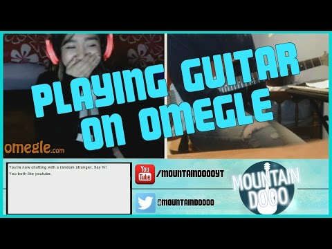 Playing Guitar on Omegle Ep. 1 - Creepy Voices
