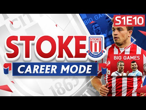 FIFA 16 Stoke Career Mode - BIGGEST GAMES OF THE SEASON!  - S1E10