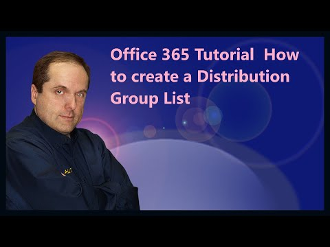 Office 365 Tutorial  How to create a Distribution Group List