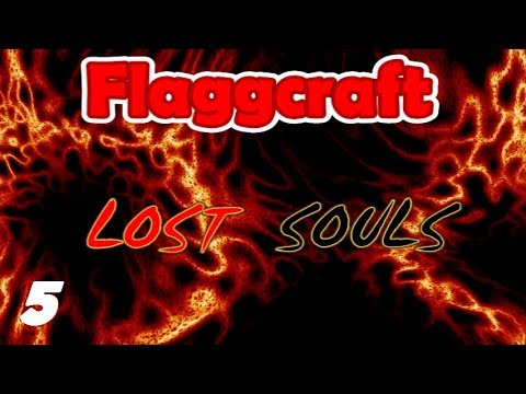 Flaggcraft: Lost Souls #5 - Making Progress ... Sort Of