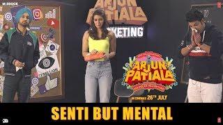 Senti But Mental- Epi 5 | Arjun Patiala| Dil Todeya| Diljit, Kriti, Varun | DilTodeya out tomorrow
