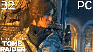 Rise Of The Tomb Raider Walkthrough Part 32 - The Chamber Of Souls