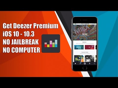 NEW! Get Deezer Premium for FREE on iOS 9/10 - 10.3 NO JAILBREAK NO COMPUTER