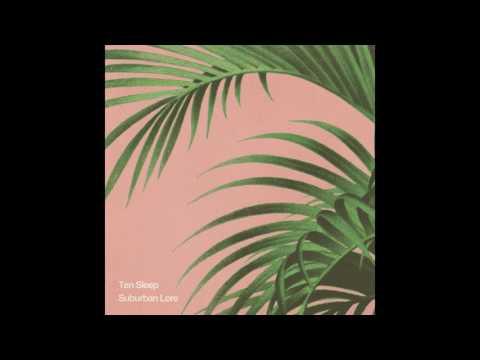 Ten Sleep - Darkroom (Audio)