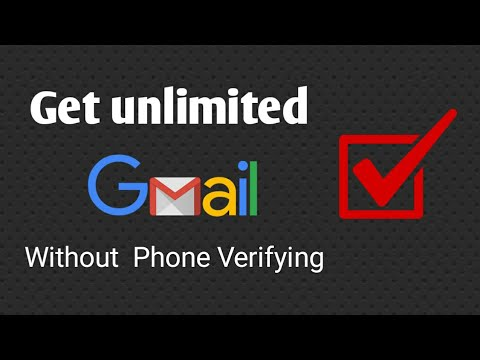 how to create unlimited gmail account without phone number verification