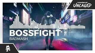 Bossfight - Badmash [Monstercat Release]