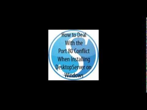Resolve DesktopServer Installation Conflict with Port 80 on Windows Systems