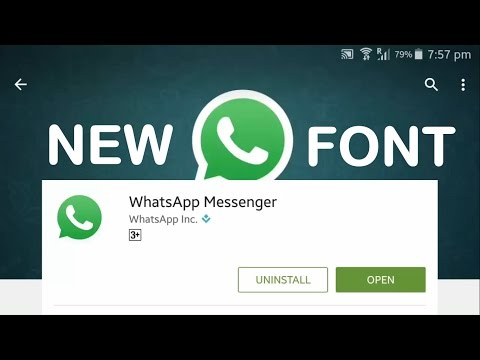 How to change to a new Whatsapp Font?