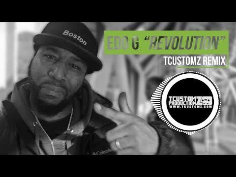 Edo G - Revolution (TCustomz Remix) **WITH LYRICS** [CC]