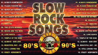 Best Slow Rock Ballads 80's 90's   Scorpions, Bon Jovi, Aerosmith, Led Zeppelin, U2, Nirvana