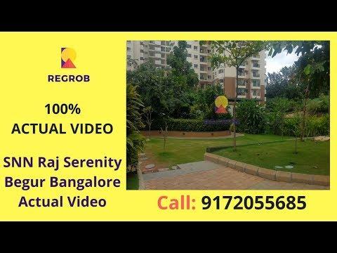 SNN Raj Serenity Begur Bangalore Actual Video | Call 9172055685