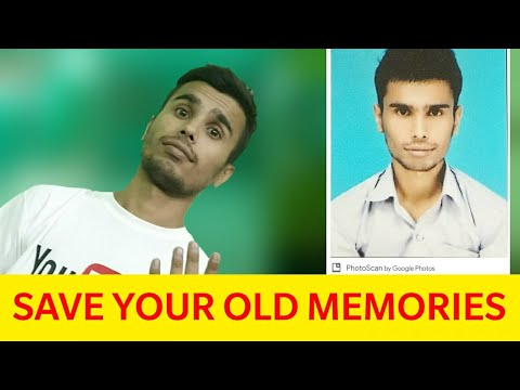 PhotoScan By Google Photos - Save Your Old Memories !  APP Of The Day ! Day 22
