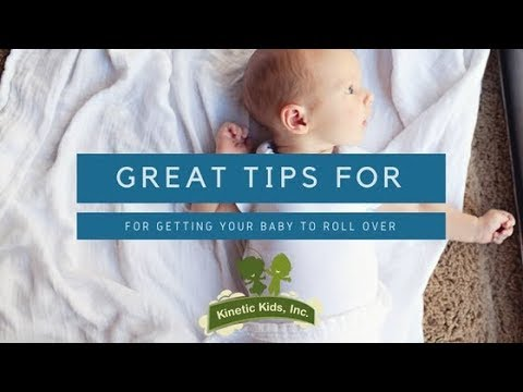 Great Tips for Getting Baby to Roll Over | Kinetic Kids, Inc.
