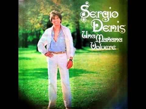 Sergio Denis - Una Mañana Volveré (1979)