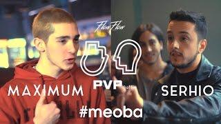 PVP: MAXIMUM vs SERHIO (1/8)